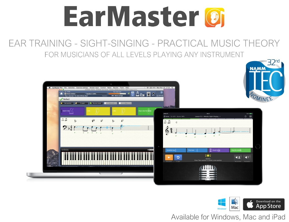 EarMaster - Music theory & ear training on PC, Mac and iPad - nominatated for Namm Tec Award 2017